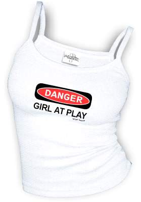 DANGER - GIRL AT PLAY sexy Spaghetti strap tank tops