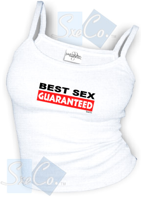 BEST SEX GUARANTEED - spaghetti straps tops