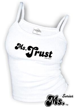 Ms. Trust - spaghetti straps tank tops