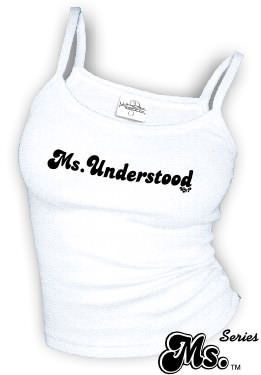 Ms. Understood - spaghetti straps tank tops