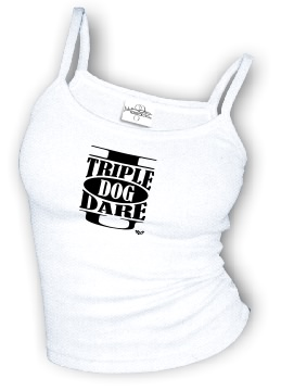 I Triple Dog Dare U - Spaghetti Strap tank top