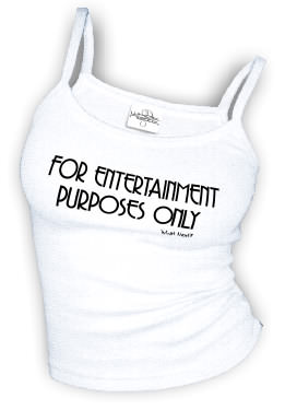 For Entertainment Purposes Only - Spaghetti Strap tank top