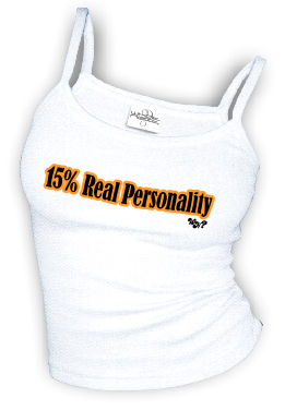 15% Real Personality - Spaghetti Strap tank top