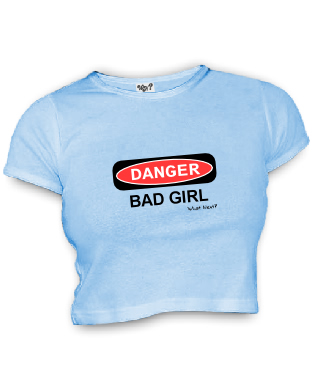 DANGER BAD GIRL