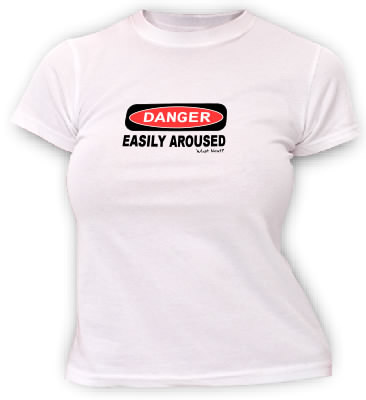 DANGER - Easily Aroused