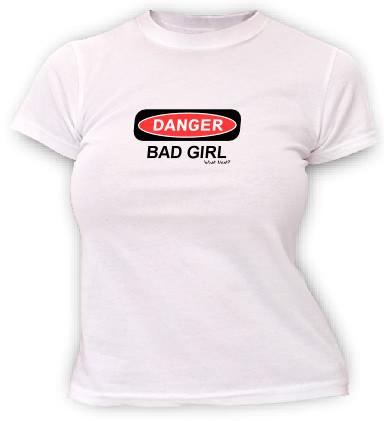 DANGER - Bad Girl