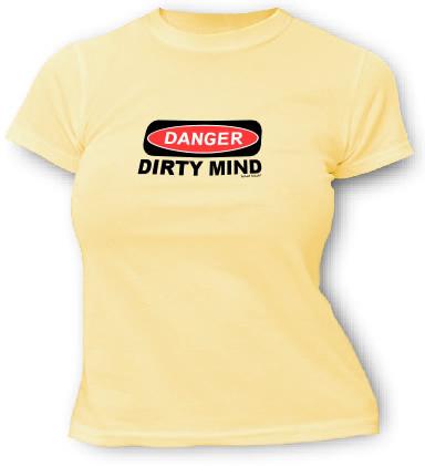 DANGER - Dirty Mind