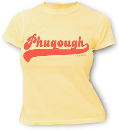 Phuqough - Phun wyth Phonetics tees