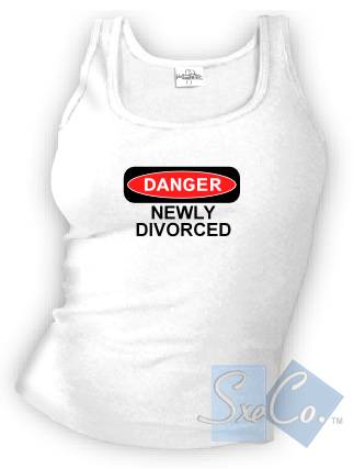 DANGER NEWLY DIVORCED tank top