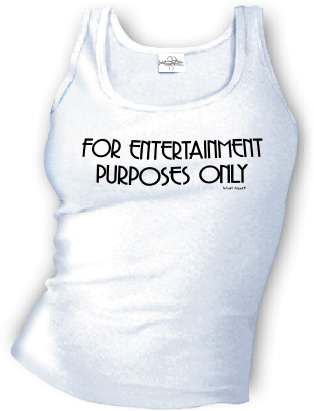 For Entertainment Purposes Only - Tank top