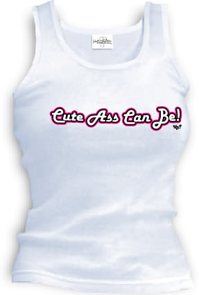 Cute Ass Can Be! - Tank top