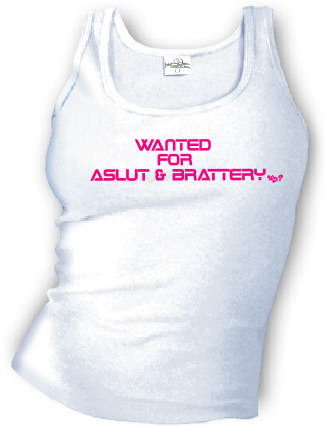 Wanted for ASLUT and BRATTERY - Tank top