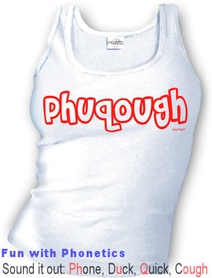 Phuqough - Fun with Phonetics - Tank top
