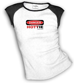 DANGER - HOTTIE